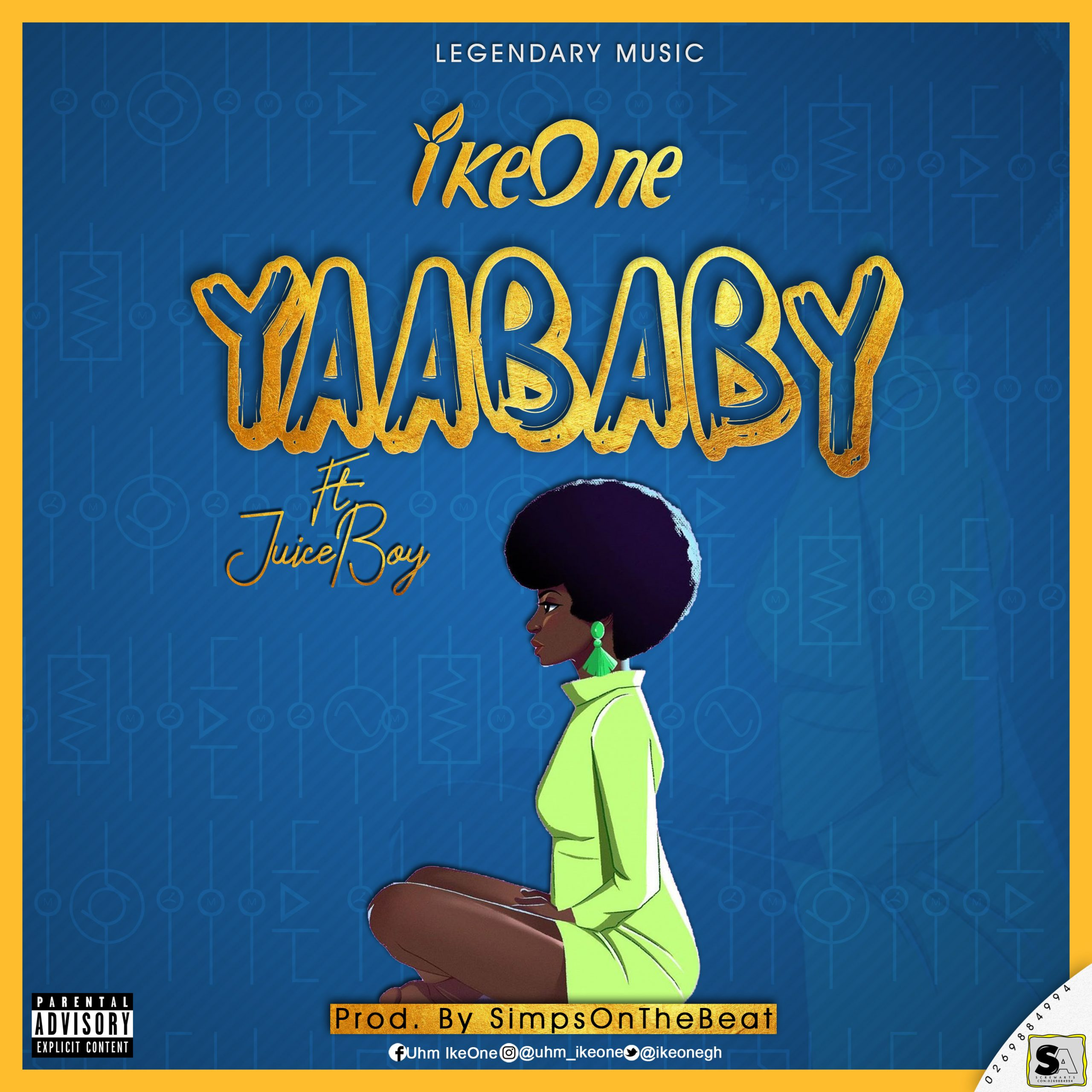 IkeOne ft JuiceBoy- YaaBaby ( prod by SimpsOnDeBeat)