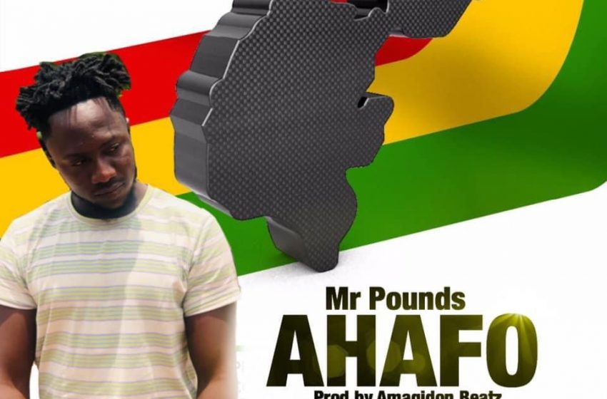 Mr Pounds – Ahafo (Prod Amagidon Beatz)