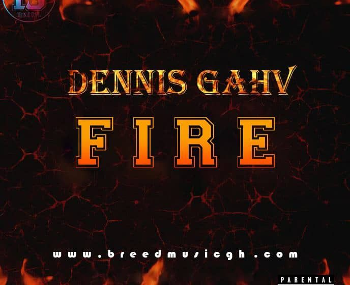 Dennis Gahv_Fire_(prod. by Mr Breed)