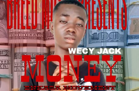 Wecy Jack_Money_(prod. by Mr Breed)