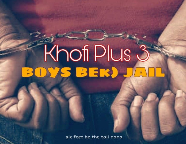 Khofi Plus 3_Boys Beko Jail_(prod. by Mr Breed)